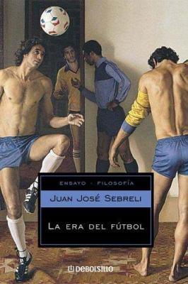 La Era del Futbol 9789875660496