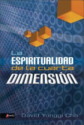 La Espiritualidad de La Cuarta Dimension 9789875571051