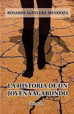 La Historia de Un Joven Vagabundo 9789871581399