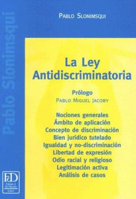 La Ley Antidiscriminatoria 9789879382141