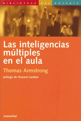 Las Inteligencias Multiples en el Aula 9789875000322
