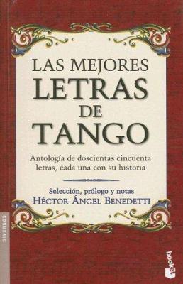 Las Mejores Letras de Tango 9789871144259