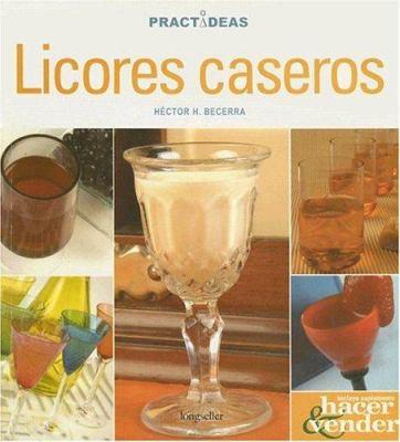 Licores Caseros 9789875505896