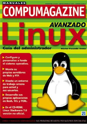 Linux Avanzado Guia del Administrador [With CDROM] = Linux Advanced Administrator's Guide 9789875260351