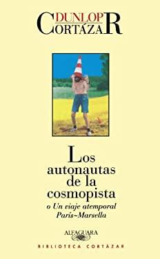 Los Autonautas de La Cosmopista 9789870406266