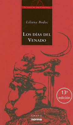 Los Dias del Venado: La Saga de Los Confines 9789879334904