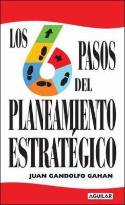 Los Seis Pasos del Planeamiento Estrategico 9789870400868
