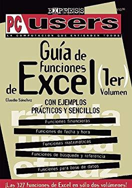 MS Excel Guia de Funciones: Vol. 1 Users Express 9789875260030