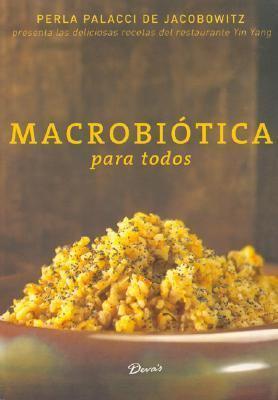 Macrobiotica Para Todos 9789871102587