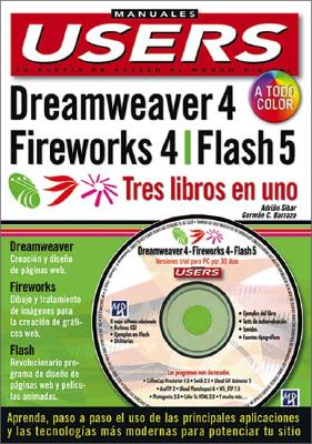 Macromedia 3 En 1: Dreamweaver 4, Fireworks 4 y Flash 5 [With CDROM] 9789875260979