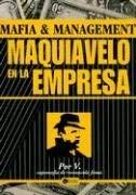 Mafia & Management Maquiavelo En La Empresa 9789875020948