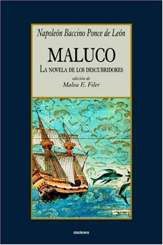 Maluco, La Novela de Los Descubridores 9789871136513