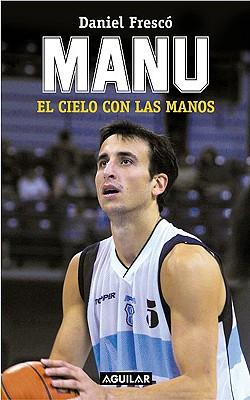 Manu: El Cielo Con Las Manos 9789870402718