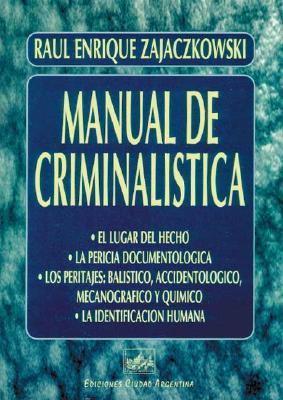 Manual de Criminalistica 9789875070585