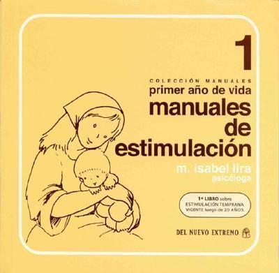 Manuales de Estimulacion 1 Primer Ano de Vida 9789871068159