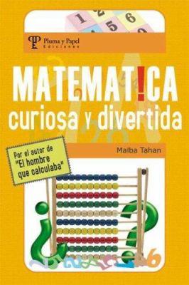 Matematica, Curiosa y Divertida 9789871021581