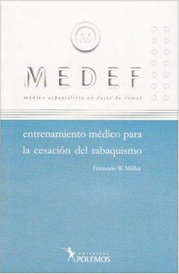 Medef- Medico Especialista En Dejar de Fumar Entrenamiento Medico Para La 9789879165485