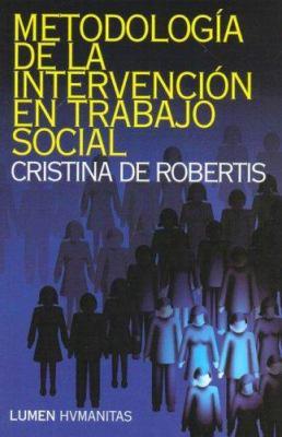 Metodologia de La Intervencion En Trabajo Social 9789870005582