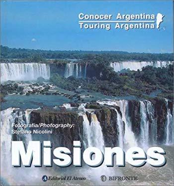 Misiones: Iguazu - Ruinas Jesuiticas = Iguazu Falls, Jesuit Missions 9789879821633