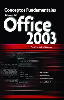 Office 2003 Conceptos Fundamentales 9789871046195