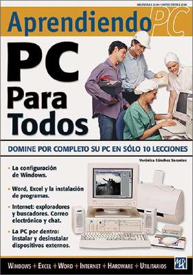 PC Para Todos = Personal Computer for Everyone 9789875260726