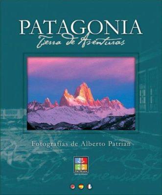 Patagonia - Tierra de Aventuras 9789872082369