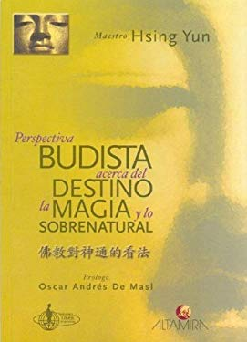 Perspectiva Budista Acerca del Destino La Magia y Lo Sobrenatural 9789879017319