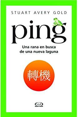 Ping: Una Rana en Busca de una Nueva Laguna 9789879201718