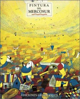 Pintura del Mercosur: Una Seleccion del Periodo 1950-1980 9789879291184