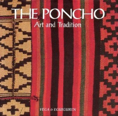 The Poncho: Art and Tradition