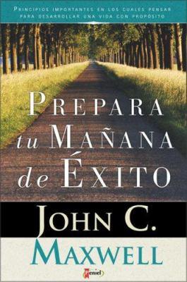 Prepara Tu Ma Ana de Xito: Principios Importante En Los Cuales Pensar 9789879038444