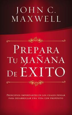 Prepara Tu Manana de Exito 9789875571198