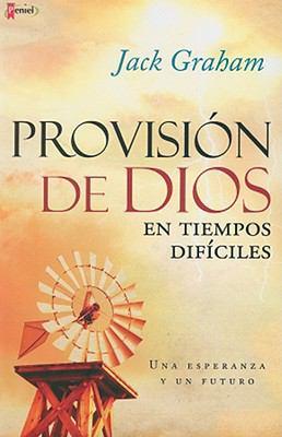 Provision de Dios en Tiempos Dificiles 9789875571594