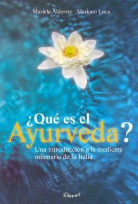 Que Es El Ayurveda? 9789875820258
