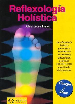 Reflexologia Holistica 9789871088164