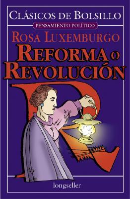 Reforma O Revolucion 9789875500297