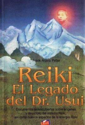 Reiki - El Legado del Dr. Usui 9789879551332