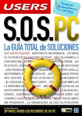 S.O.S. PC La Guia Total de Soluciones 9789875262355