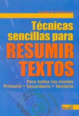 Tecnicas Sencillas Para Resumir Textos 9789875203181