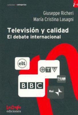 Television y Calidad: El Debate Internacional 9789876010030