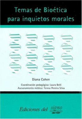 Temas de Bioetica Para Inquietos Morales 9789871074136
