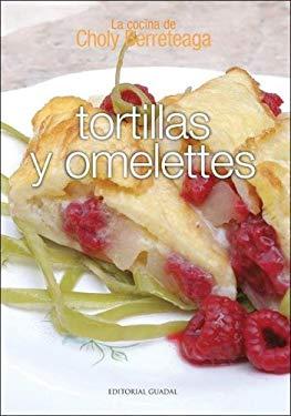 Tortillas y Omelettes - La Cocina de Choly 9789871134885