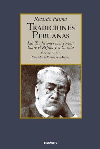 Tradiciones Peruanas - Las Tradiciones MS Cortas: Entre El Refran y El Cuento 9789871136582