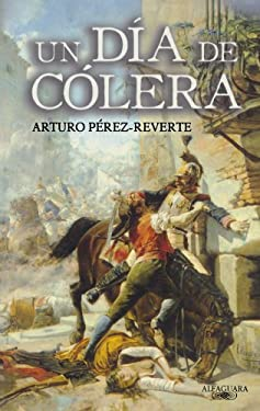 Un Dia de Colera = A Day of Anger