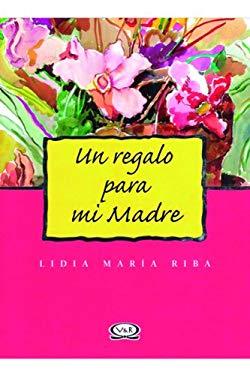 Un Regalo Para Mi Madre 9789879201213
