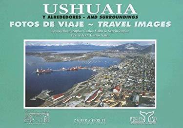 Ushuaia y Alrededores 9789872232924