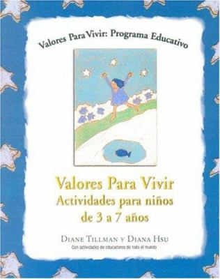 Valores Para Vivir. Actividades Para Ninos de 3 a 7 Anos 9789875504349