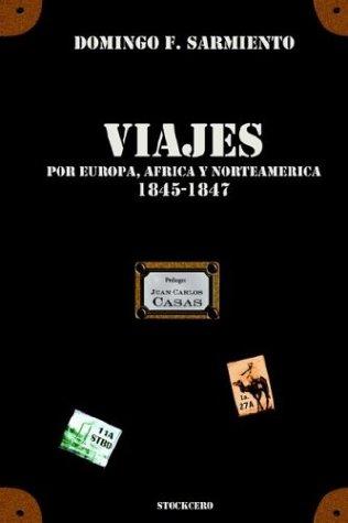 Viajes Por Europa, Africa y Norte Amrica -1845/1847 9789872050672