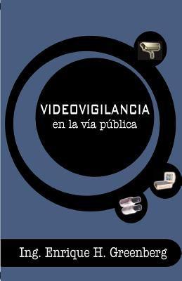 Videovigilancia en la Via Publica 9789871022069