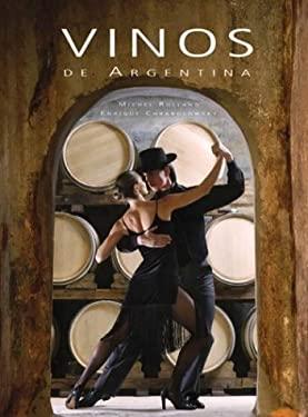 Vinos de Argentina = Wines of Argentina 9789872092603